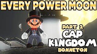 Every Power Moon in Super Mario Odyssey Part 2 - Cap Kingdom Bonneton | Austin John Plays