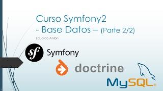 Tutorial: Base Datos en Symfony2 (Parte 2/2) [Paso a paso]