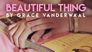 Grace VanderWaal - Beautiful Thing (I