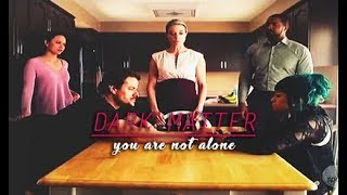 dark matter | you are not alone