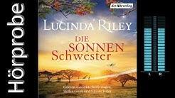 Lucinda Riley: Die Sonnenschwester (Hörprobe) die sieben Schwestern Band 6