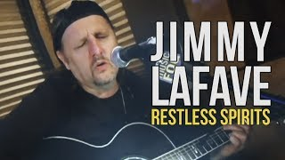 "Jimmy LaFave ""Restless Spirits"""