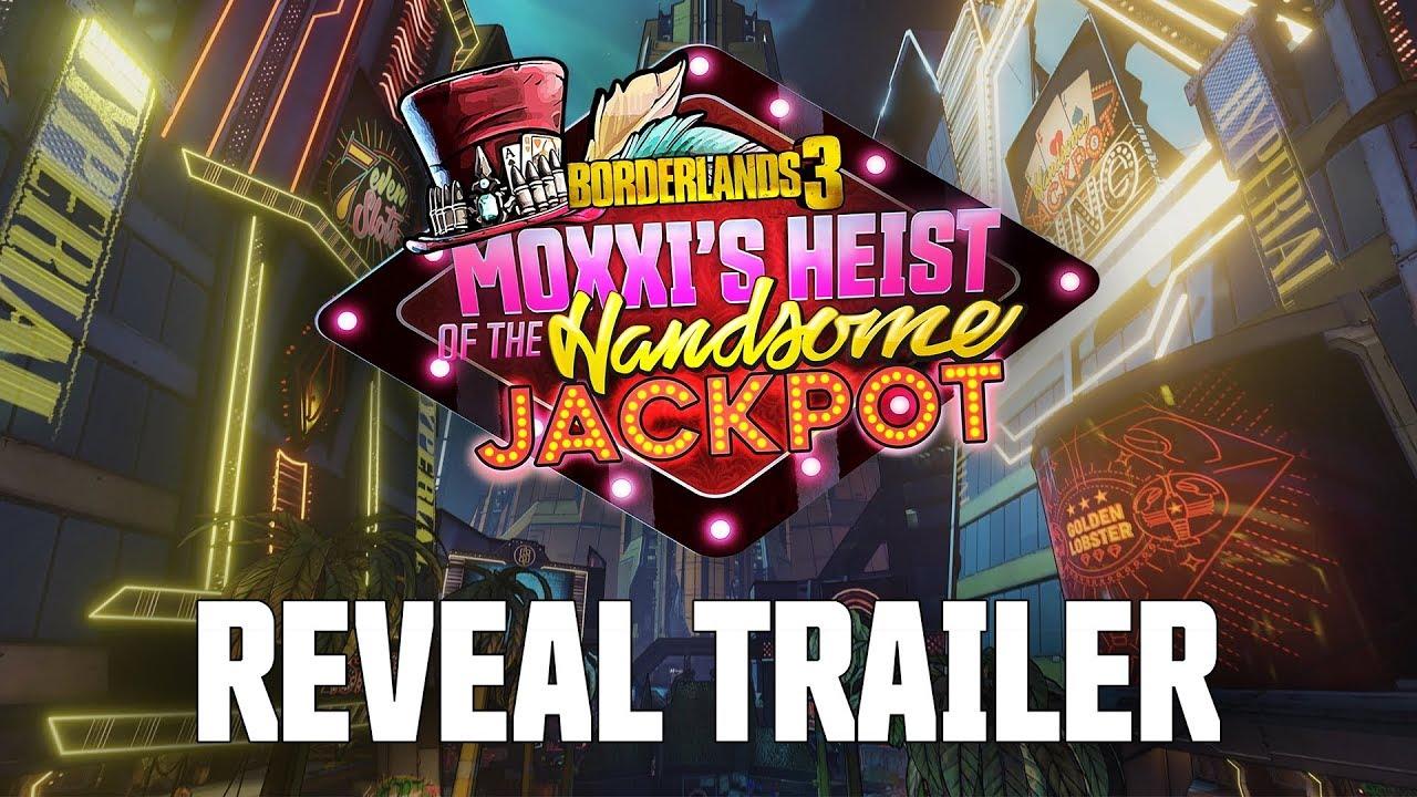 Borderlands 3 Moxxis Heist of the Handsome Jackpot Download