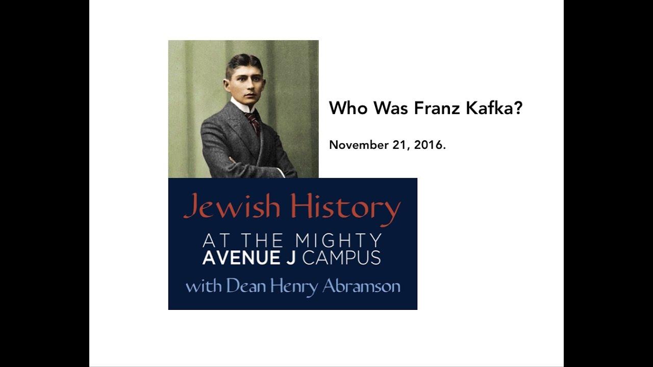 Who Was Franz Kafka Jewish History J Dr Henry Abramson