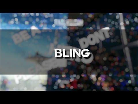 """""""Bling"""""""