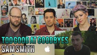 SAM SMITH - Too Good at Goodbyes - REACTION!!