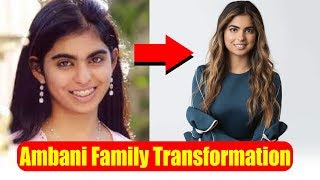 Ambani family and their shocking transformation over the years
