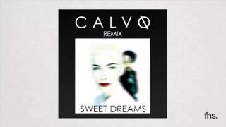 Eurythmics - Sweet Dreams (Calvo Remix)