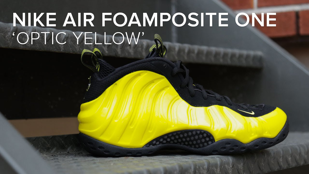 5531006136d Nike Air Foamposite One  Optic Yellow  Quick On Feet Look - YouTube
