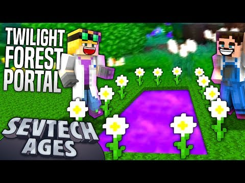 Minecraft - TWILIGHT FOREST PORTAL - SevTech Ages #67 - Vloggest
