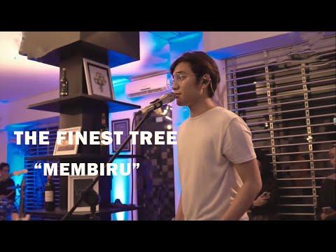 The Finest Tree - Membiru (Live)