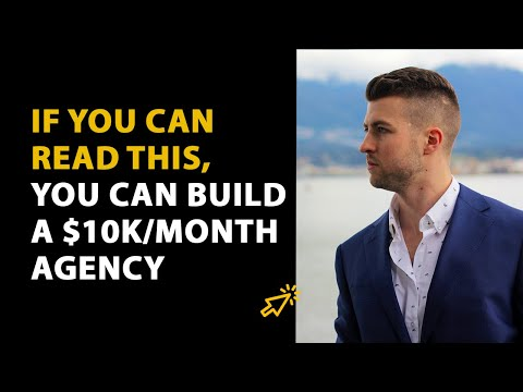 Build a 10k/Month Digital Marketing Agency in 2019   Step by Step