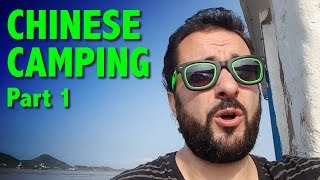 CAMPING IN CHINA - Part 1