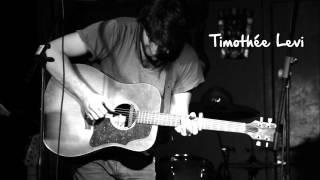 Timothée Levi - Entre nous il y a du coeur