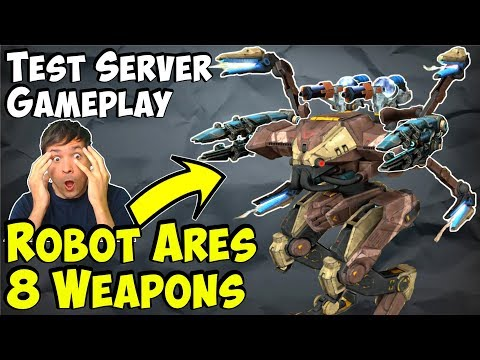 New ARES Robot Gameplay With 8 Weapons - War Robots Test Server WR