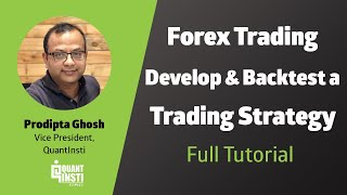 Forex Trading Strategies and Backtesting Techniques using Quantra Blueshift by Prodipta Ghosh