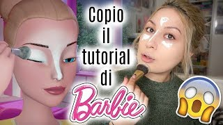 PROVO A RIFARE IL MAKEUP TUTORIAL DI BARBIE 😱COOOOSA?