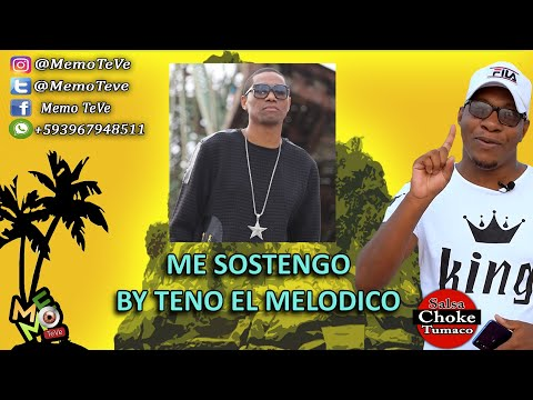 Me Sostengo – Salsa Choke 2020 – Teno El Melódico ( Vídeo Letra ) – Memo-Dj El Promotor
