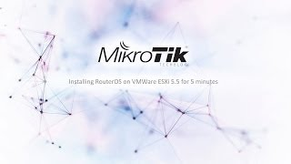 [Tutorial] Install RouterOS v 6.x on VMWare ESXi 5.5 and higher