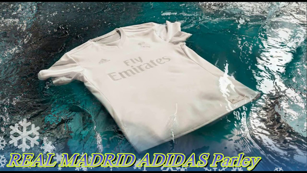 dc64e1ff2 ADIDAS PARLEY REAL MADRID KIT - YouTube