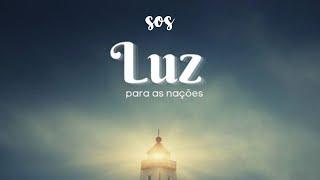 SOS | Luz Para Todas as Nações | Sem. Paulo Socio