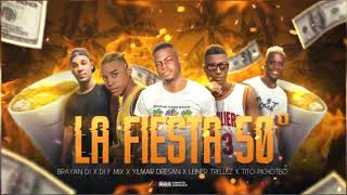 DJ F MIX (LA FIESTA)✘YILMAR DRESAN✘TITO PICHOTEO✘LEINER TRELLEZ✘BRAYAN DJ
