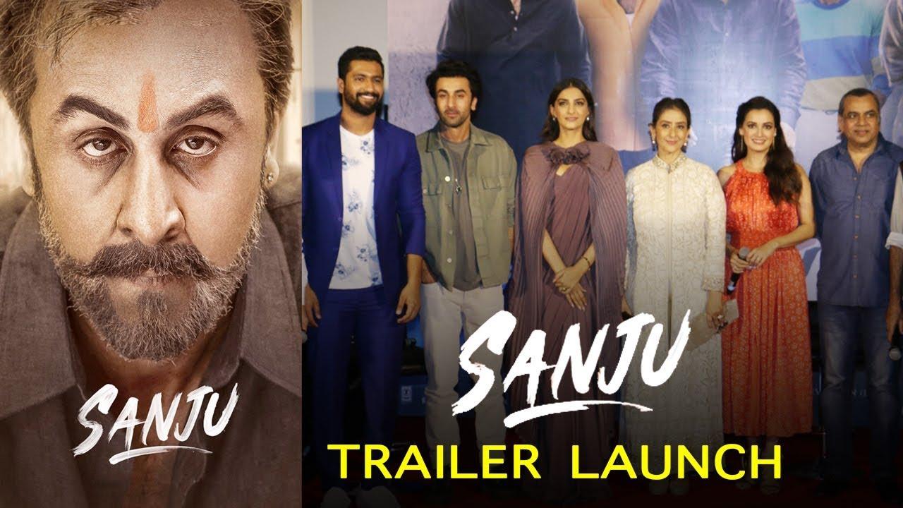 Sanjay Dutt's Biopic Sanju Trailer Launch FULL Video HD   Ranbir Kapoor,  Sonam Kapoor, Dia Mirza