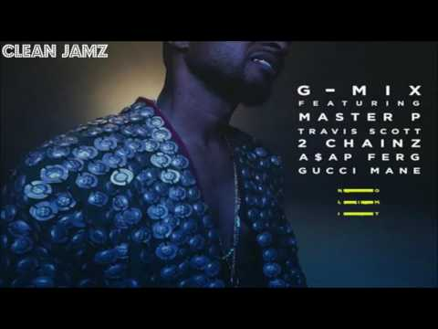 Usher Feat. Master P, Travis Scott, 2 Chainz, A$AP Ferg & Gucci Mane - No Limit (G-Mix) [Clean Edit]