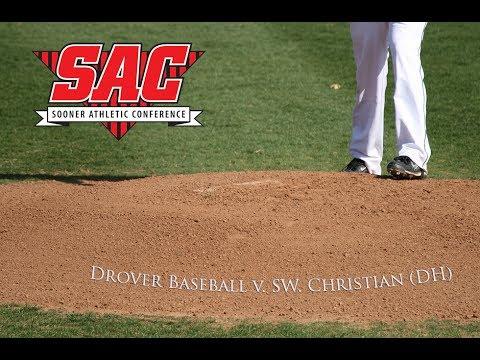 Drover baseball v. Southwestern Christian (game 2)