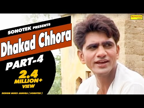 Dhakad Chhora - Part 4 | धाकड़ छौरा || Uttar Kumar, Suman Negi || Haryanvi Full Movies