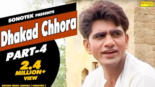 HD Dhakad Chhora Part 4 | धाकड़ छौरा || Uttar Kumar, Suman Negi || Hindi Full Movies