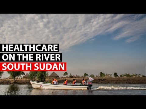 SOUTH SUDAN | Delivering healthcare by boat on the Pibor river