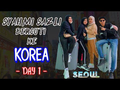 Syahmi Sazli Bercuti ke Seoul Korea | Day 1