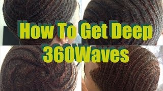 How To Get Deep 360 Waves