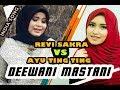 Deewani Mastani - Revi Sakra Vs Ayu Tingting