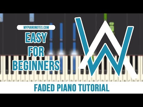 Faded Easy Piano Notes & Tutorial with Keyboard Letters