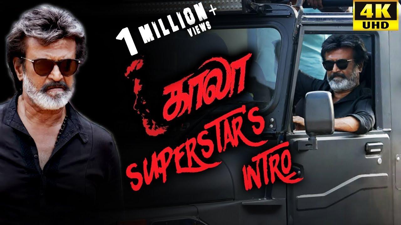 Download Kaala (Tamil) - Superstar's Intro   Rajinikanth   Nana Patekar   Huma Qureshi   4K [with Subs]
