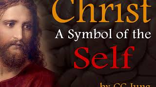 Christ, a Symbol of the Self, by Carl Jung
