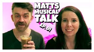 Matt Musical Talk Episode 9 Hamilton | Dear Evan Hansen | Matt Harrop | Rebecca Ridout