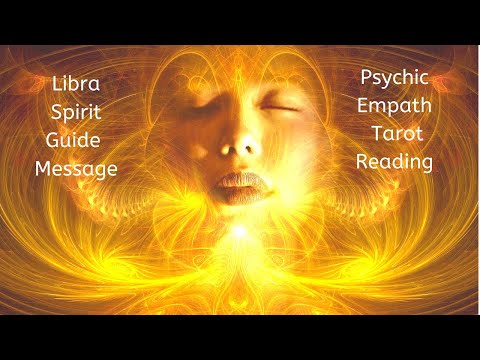 Libra, Truly Gifted Like Never Before // Psychic Empath Spirit Tarot Reading