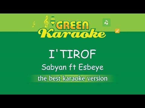 Sabyan Ft Esbeye - I'TIROF (Karaoke)