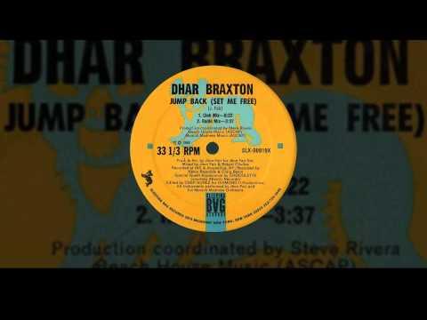 Dhar Braxton - Jump Back Set Me Free (Club Mix)