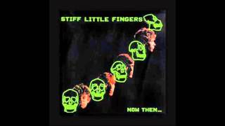 Stiff Little Fingers - Welcome To The Whole Week