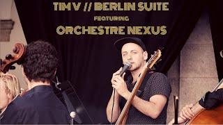 TIM V : Berlin Suite feat. Orchestre Nexus