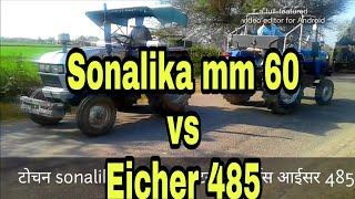 Tractor Tochan   Sonalika   Vs   Eicher 485