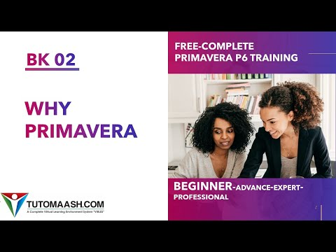 BK02- Why Primavera P6 Choosen in industries | Free Primavera p6 Online tutorial for beginners