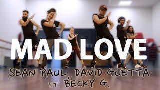 Sean Paul, David Guetta - Mad Love ft. Becky G (CHOREOGRAPHY)