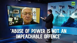 Abuse of power is not an impeachable offence – Alan Dershowitz on Trump trial | Going Underground