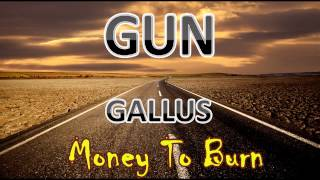 Money To Burn - GUN - Gallus HD