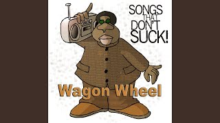Wagon Wheel (in style of Darius Rucker) - Instrumental